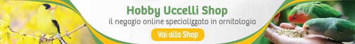 Hobby Uccelli Shop il negozio online di ornitologia
